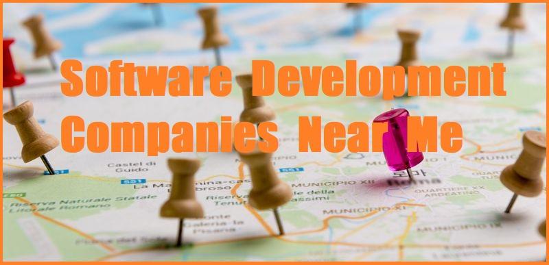 Software Development Companies Near Me