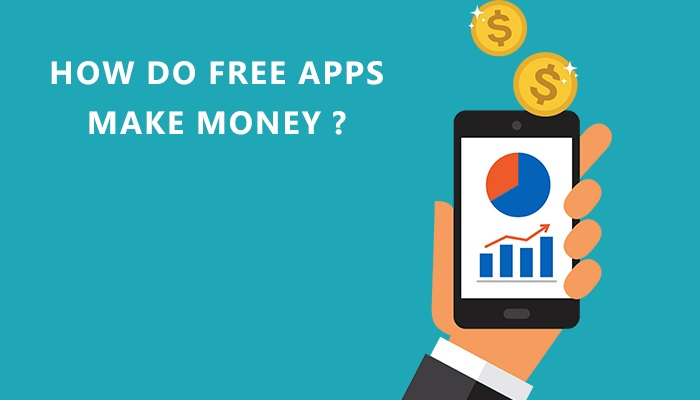 How Do Free Mobile Apps Make Money?
